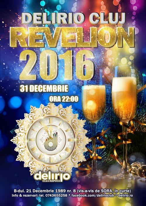 DE REVEL IN DELIRIO CLUJ – REVELION 2016