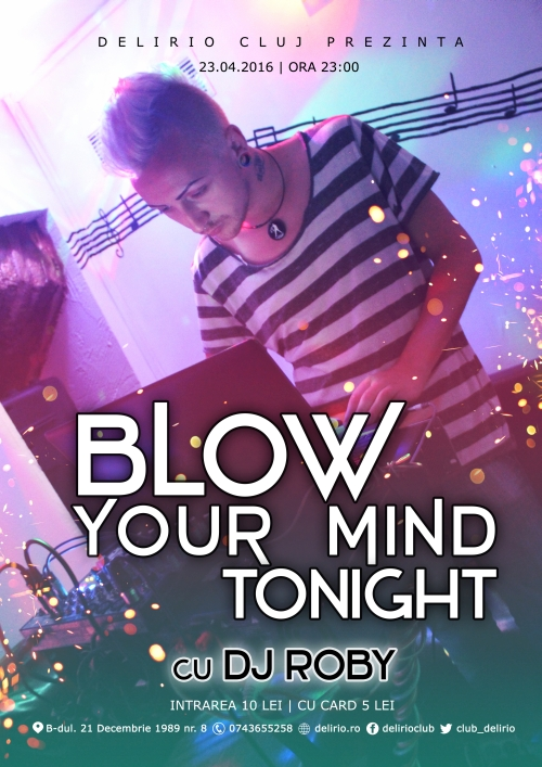 BLOW YOUR MIND TONIGHT