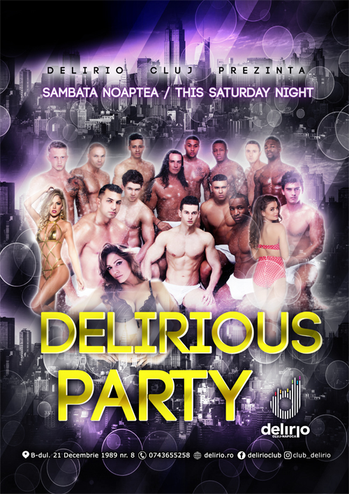 sambata 18 februarie: DELIRIOUS PARTY