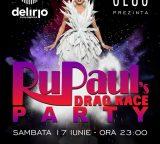 Sambata 17 iunie: RuPaul's Drag Race Party