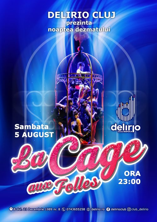 sambata 5 august: LA CAGE AUX FOLLES