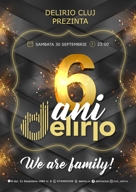 Sambata 30 septembrie: 6 ANI DELIRIO