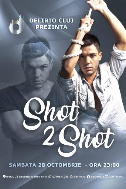 Sambata 28 Octombrie: SHOT 2 SHOT