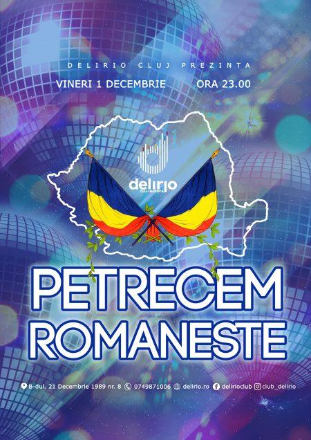 Vineri 1 Decembrie: PETRECEM ROMANESTE