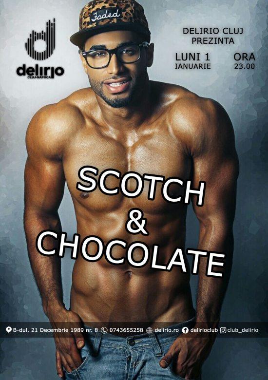 Luni 1 ianuarie 2018: SCOTCH & CHOCOLATE