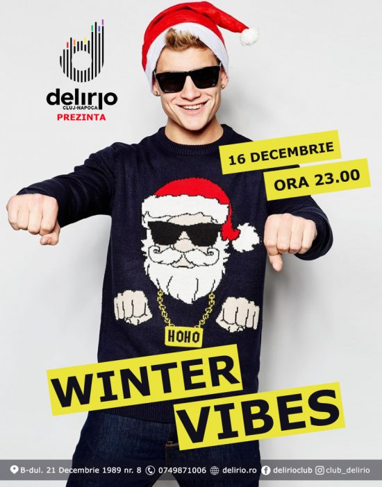 Sambata 16 decembrie: WINTER VIBES