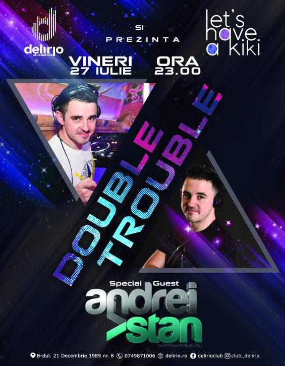 DOUBLE TROUBLE with Dj ANDREI STAN