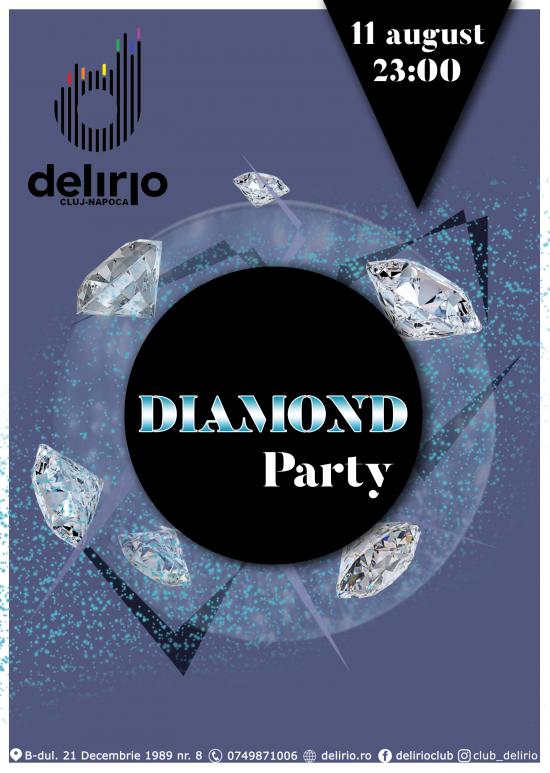 Sambata 11 August: DIAMOND PARTY