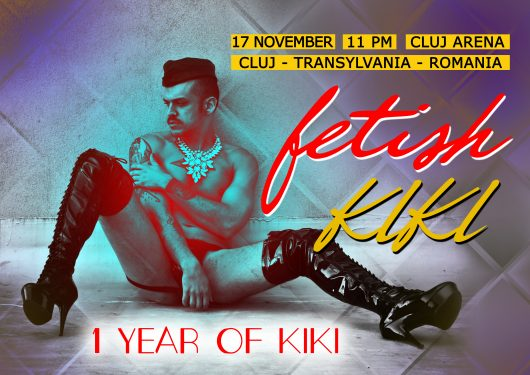 Saturday 17 November: Fetish KIKI – 1 Year Anniversary @ Cluj Arena VIP Lounge
