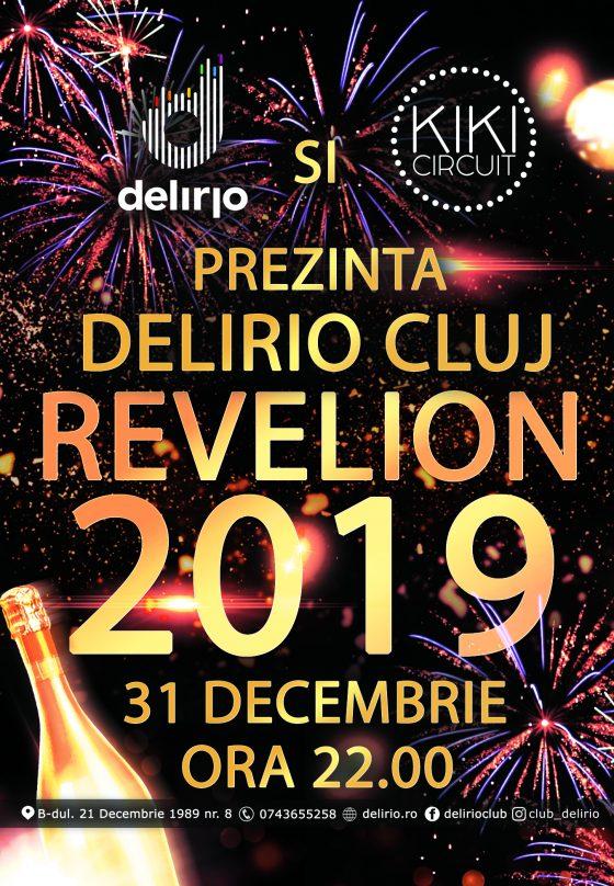 Luni 31 decembrie: REVELION DELIRIO 2019