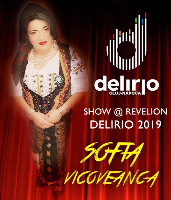 Luni 31 decembrie 2018: Sofia Vicoveanca Show @ Revelion Delirio 2019