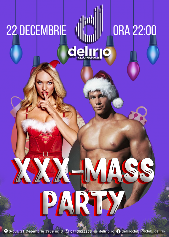 Sambata 22 decembrie 2018: XXX-MASS Party