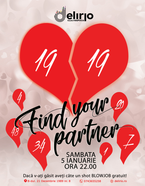 Sambata 5 Ianuarie 2019: FIND YOUR PARTNER
