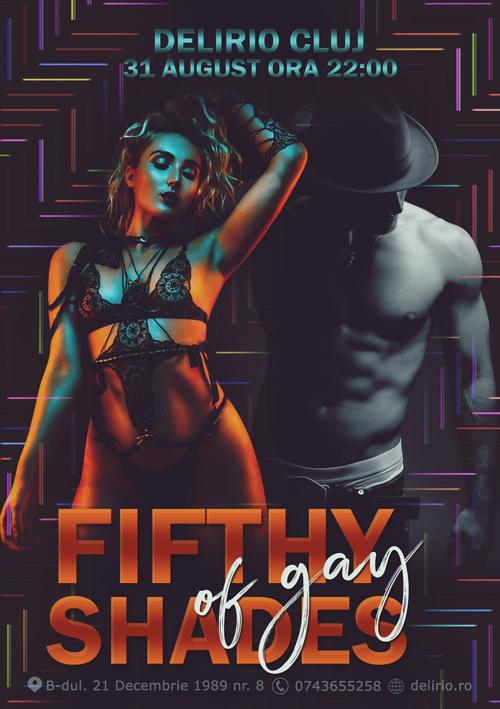 Sambata 31 august 2019: FIFTHY SHADES OF GAY