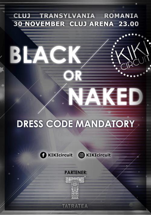 KIKI CIRCUIT: black OR naked