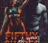 Sambata 22 februarie 2020: FIFTHY SHADES OF GAY